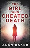 The Girl Who Cheated Death