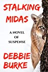 Stalking Midas: Tawny Lindholm Thriller Book 2