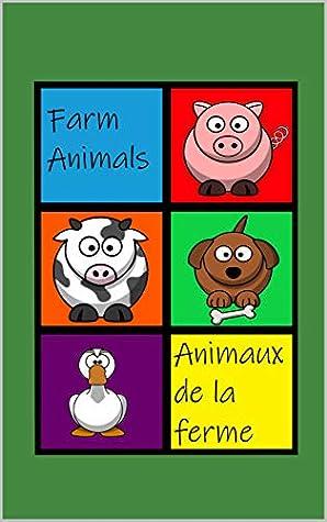 Farm Animals - Animaux de la Ferme: Hello! - Bonjour!