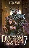 Dungeon Master 7 (Dungeon Master, #7)