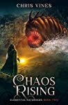 Chaos Rising (Elemental Gatherers, #2)
