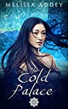 The Cold Palace (The Forbidden City #4)