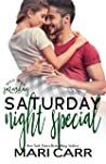 Saturday Night Special by Mari Carr