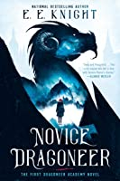 Novice Dragoneer (Dragoneer Academy, #1)