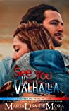 See You in Valhalla (Borderline Freaks MC, #4)