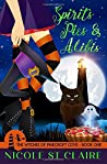 Spirits, Pies, and Alibis (The Witches of Pinecroft Cove)