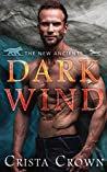 Dark Wind (The New Ancients #1)