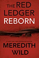 Reborn (The Red Ledger #1-3)