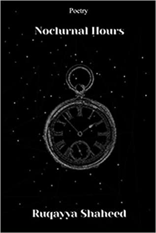 Nocturnal Hours by Ruqayya Shaheed