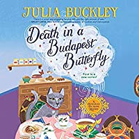 Death in a Budapest Butterfly (A Hungarian Tea House Mystery #1)