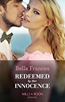 Redeemed By Her Innocence (Mills & Boon Modern)