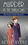Murder in the Shadows (The Violet Carlyle Mysteries #16)