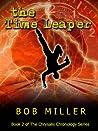 The Time Leaper (Chrysalis Chronology, #2)