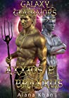 Axxios and Braxxus (Galaxy Gladiators #6)