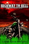 Highway To Hell by Lydia Anne Stevens