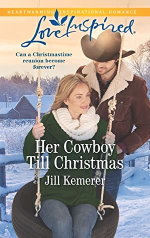 Her Cowboy Till Christmas (Wyoming Sweethearts #1)