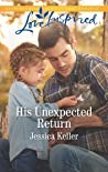 His Unexpected Return (Red Dog Ranch #2)