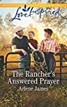 The Rancher's Answered Prayer (Three Brothers Ranch #1)
