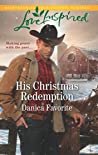 His Christmas Redemption (Three Sisters Ranch #3)