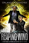 Reaping Wind (Montague & Strong Case Files #9)