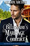 The Billionaire's Marriage Contract (Clean Billionaire Fake Marriage Romance Series Book 2)