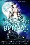 School of Broken Dreams (Academy of Souls #3)