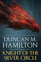 Knight of the Silver Circle (The Dragonslayer #2)