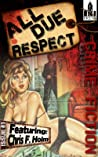 All Due Respect Issue 1