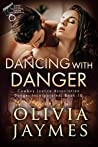 Dancing With Danger (Danger Incorporated #9)