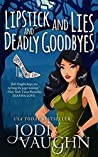 Lipstick and Lies and Deadly Goodbyes (The Vampire Housewife #1)