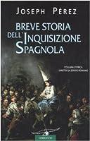 Breve storia dell'inquisizione spagnola