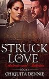 Antonio and Sabrina (Struck in Love, #1)