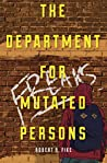 The Department for Mutated Persons