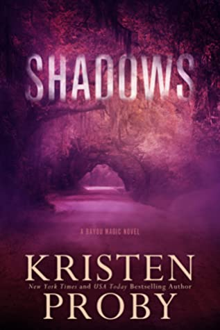 Shadows by Kristen Proby