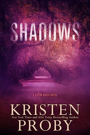 Shadows (Bayou Magic, #1)