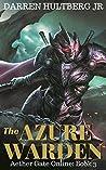 The Azure Warden: A litRPG saga (Aether Gate Online: Book 3)