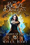 The Blaze of the Dragon's Heart (Harem of Fire, #5)
