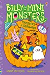 Monsters at Halloween (Billy and the Mini Monsters, #9)