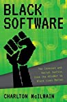 Black Software: The Internet & Racial Justice, from the Afronet to Black Lives Matter