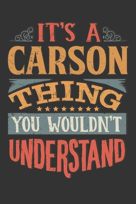 Its A Carson Thing You Wouldnt Understand