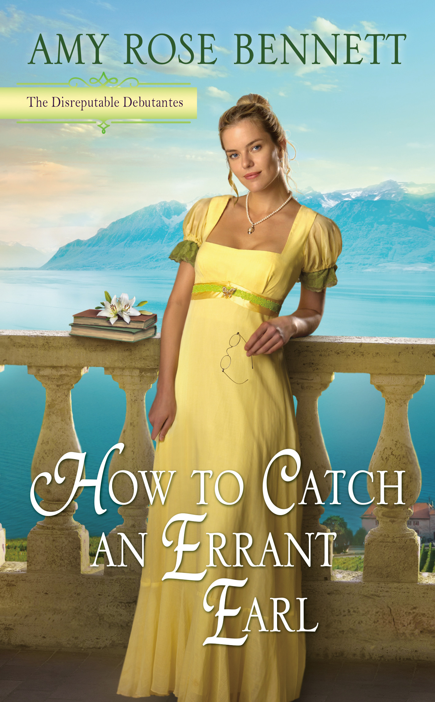 How to Catch an Errant Earl (The Disreputable Debutantes, #2)
