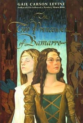 The Two Princesses of Bamarre - Gail Carson Levine - E-book