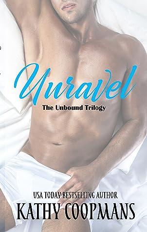 Unravel (Unbound Trilogy, #1)