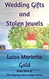 Wedding Gifts and Stolen Jewels (The Osprey Cove Lodge, #9)