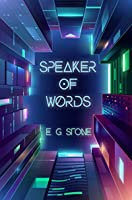 Speaker of Words