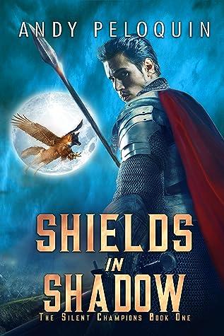 Shields in Shadow