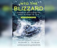Into the Blizzard: Heroism at Sea During the Great Blizzard of 1978