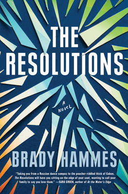 The Resolutions - Brady Hammes