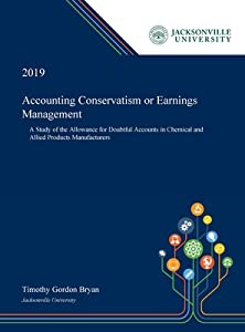 Accounting Conservatism or Earnings Management: A Study of the Allowance for Doubtful Accounts in Chemical and Allied Products Manufacturers