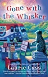 Gone with the Whisker (A Bookmobile Cat Mystery #8)